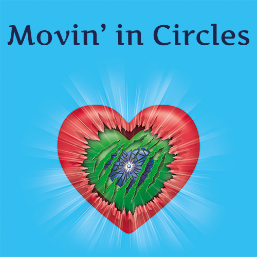 Movin' in Circles