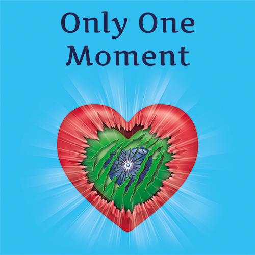 Only One Moment
