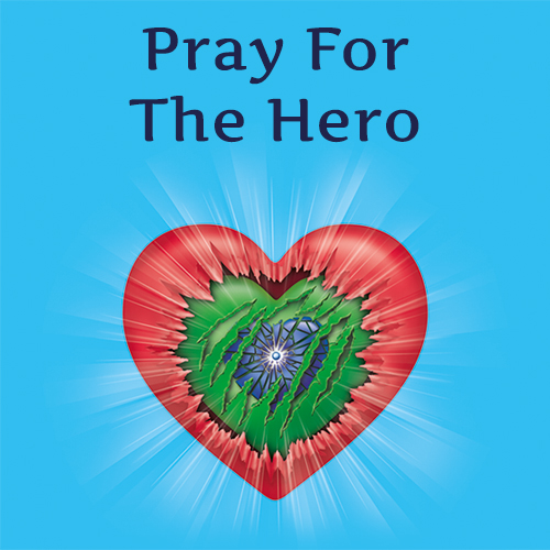 Pray For The Hero / Musical Prayer